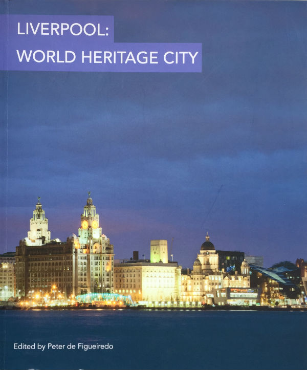 Cover of Liverpool World Heritage City Book